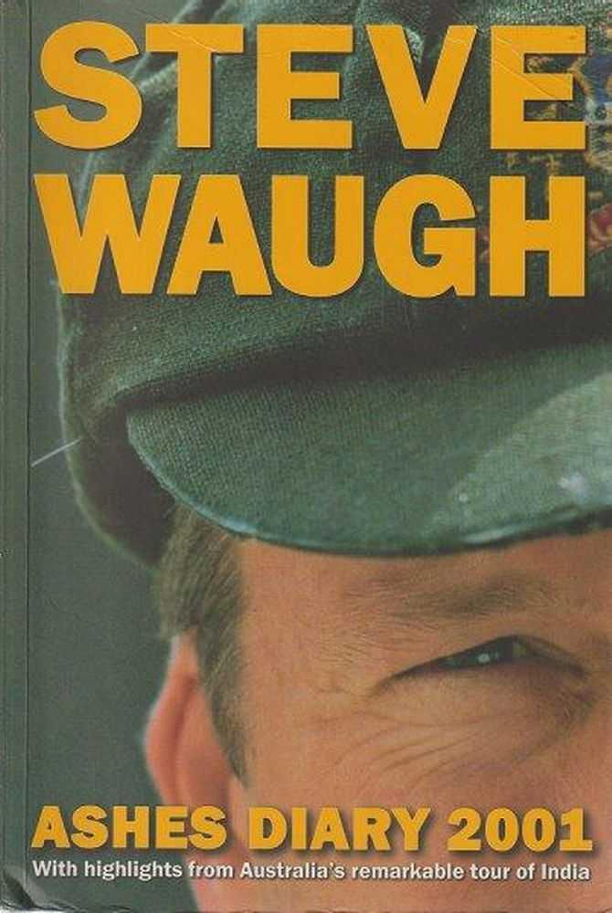 Ashes Diary 2001, Steve Waugh