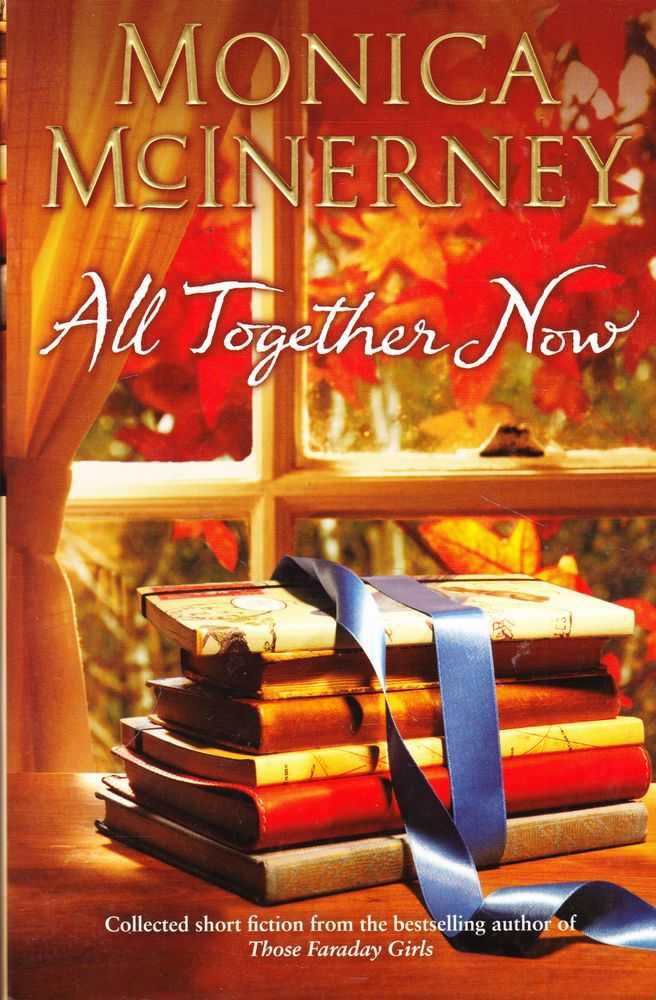 All Together Now, Monica McInerney