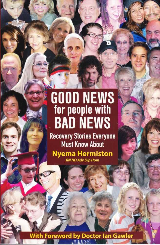Good News for People With Bad News: Recovery Stories Everyone Must Know About, Nyema Hermiston