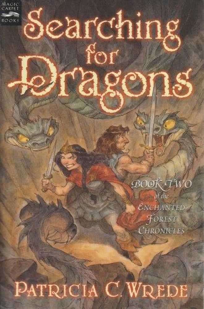 Enchanted Forest Chronicles: Book Two: Searching For Dragons, Patricia C. Wrede