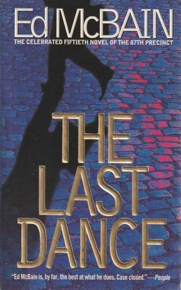The Last Dance, Ed McBain