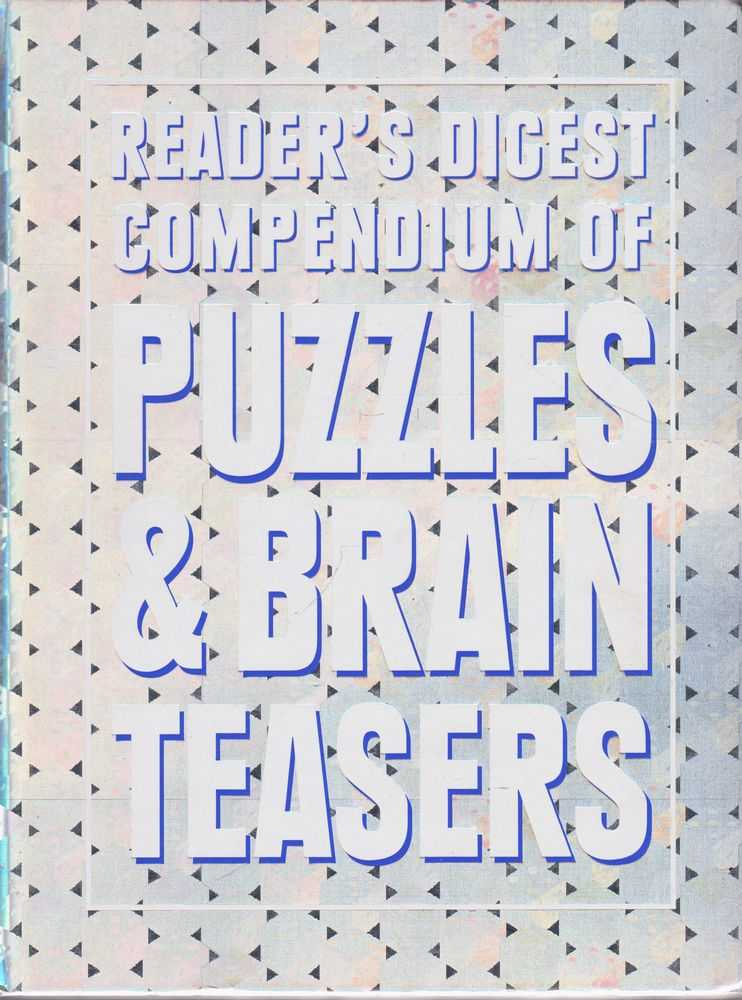 Reader's Digest Compendium of Puzzles & Brain Teazers, Reader's Digest