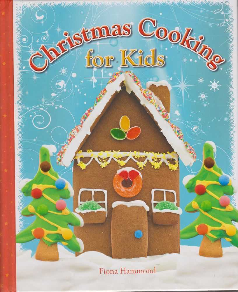 Christmas Cooking for Kids, Fiona Hammond