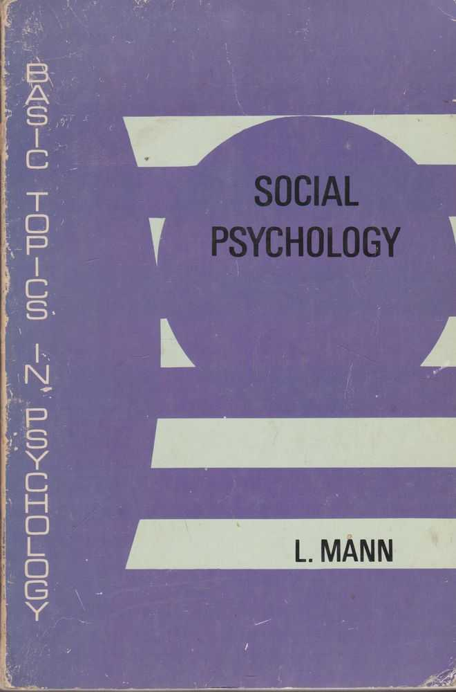 Social Psychology, L. Mann