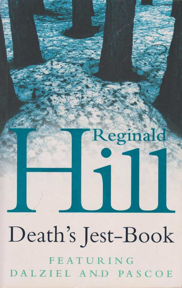 Death's Jest Book, Reginald Hill