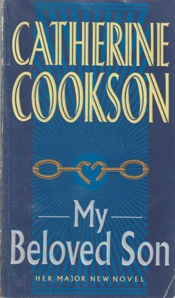 My Beloved Son, Catherine Cookson