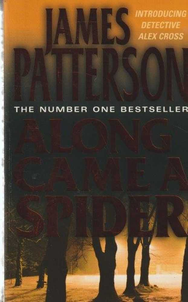 Along Came a Spider, James Patterson