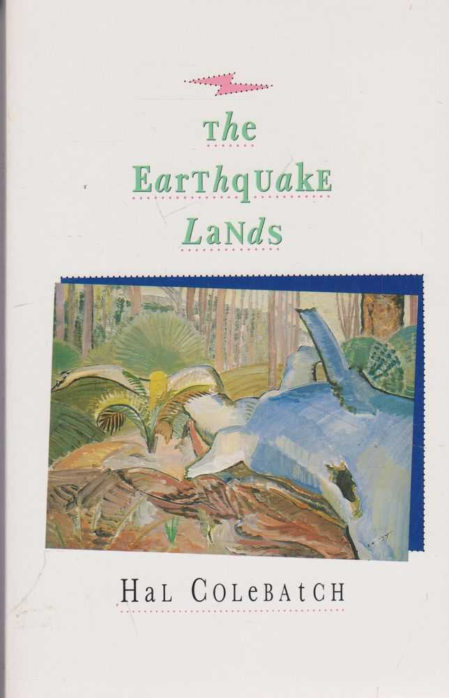 The Earthquake Lands, Hal Colebatch