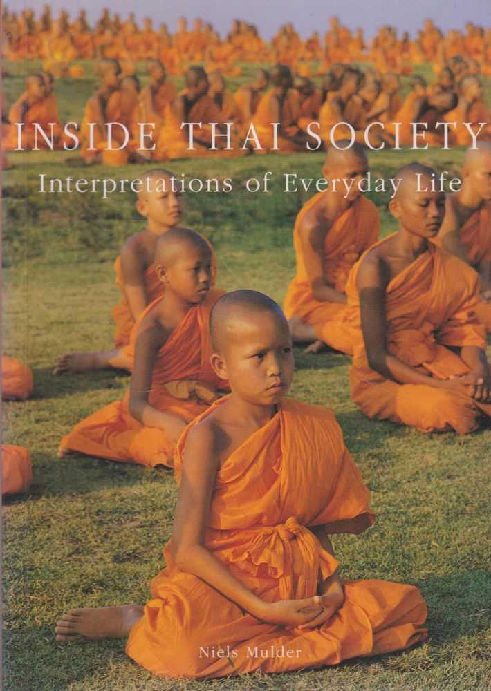 Inside Thai Society: Interpretations of Everyday Life, Niels Mulder