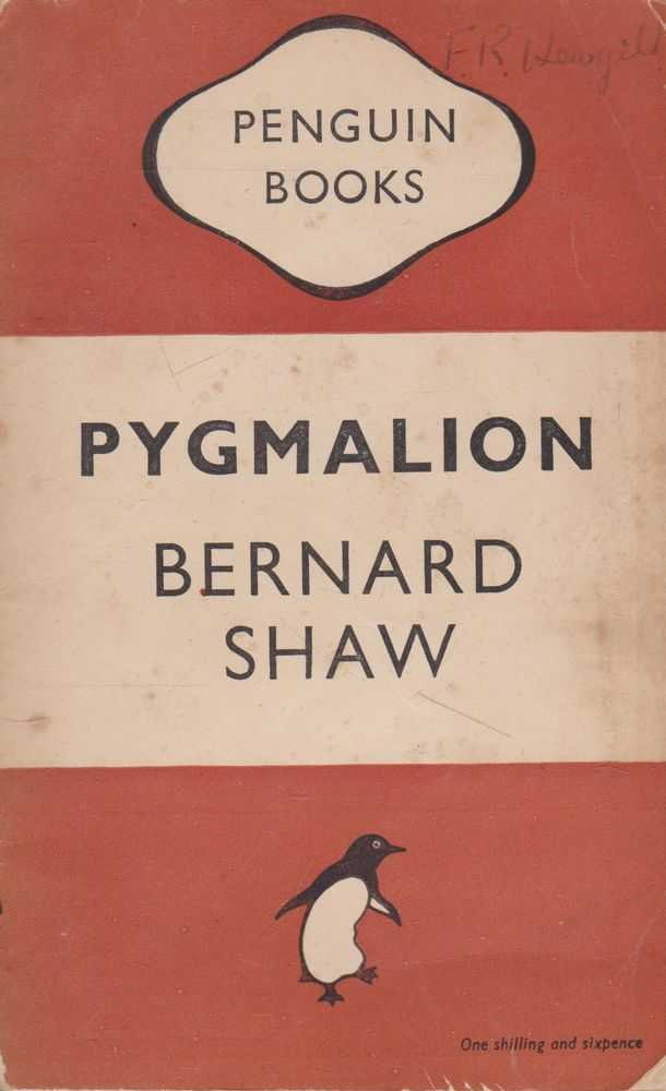 Pygmalion: A Play in Five Acts, Bernard Shaw
