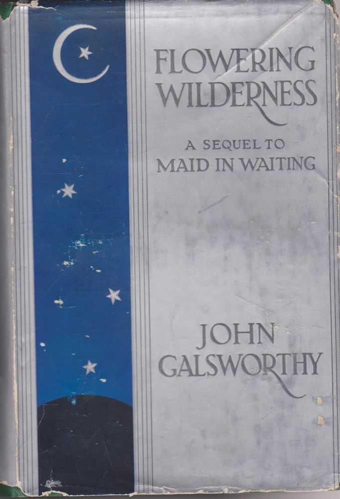 Flowering Wilderness, John Galsworthy