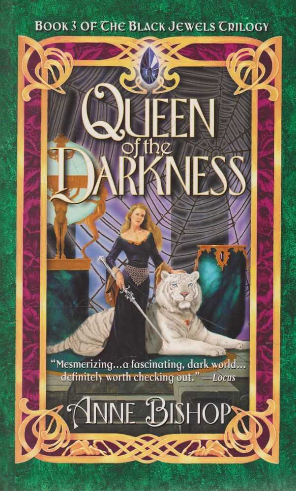 Queen of the Darkness [Book 3 of The Black Jewels Trilogy], Anne Bishop