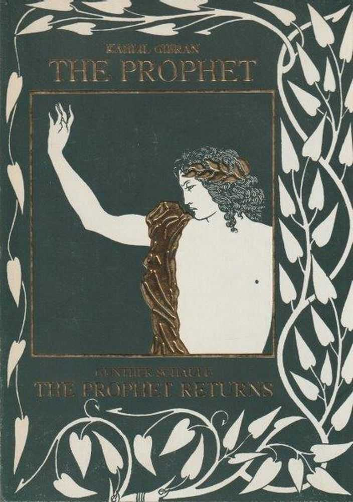 The Prophet and The Prophet Returns, Kahlil Gibran and Gunther Schaule