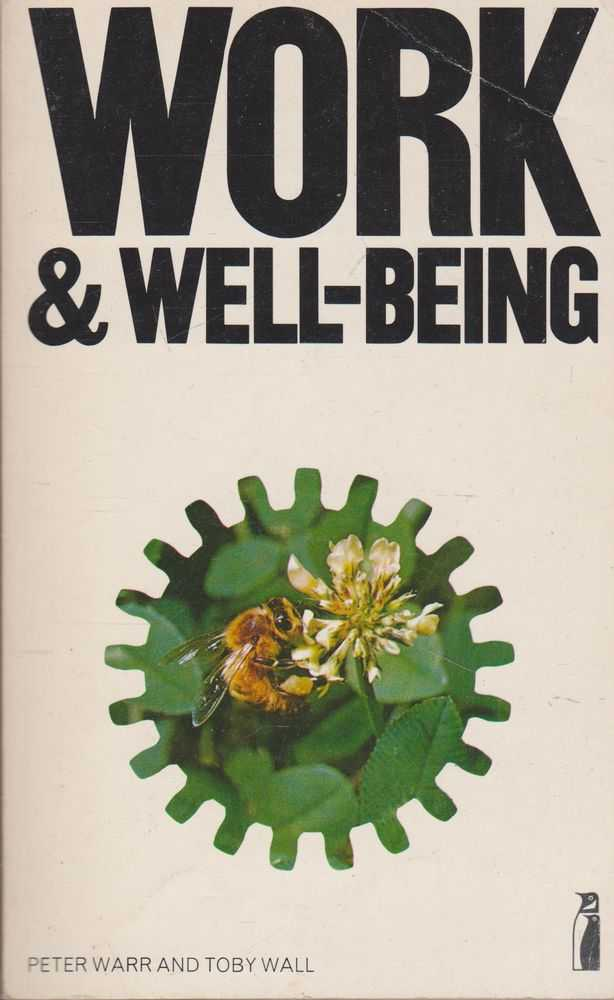 Work & Well-being, Peter Warr and Toby Wall