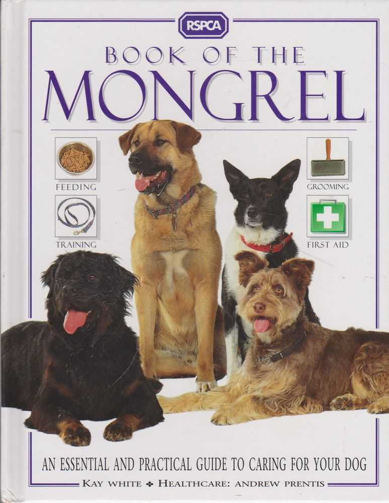 RSPCA: Book of the Mongrel, Kay White