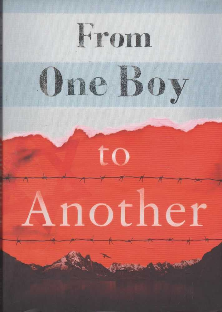 The Boy At The Top Of The Mountain [From One Boy To Another], John Boyne