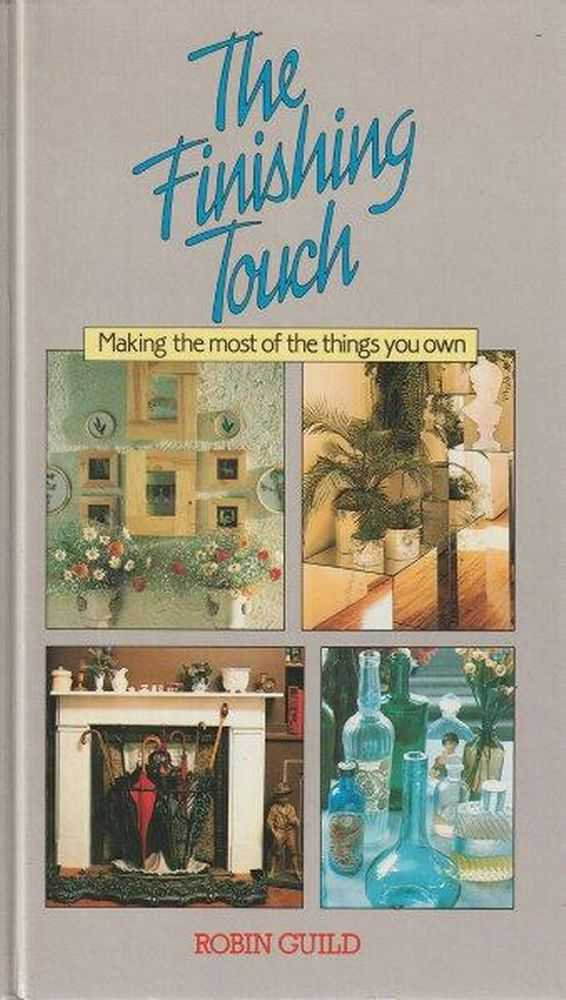 The Finishing Touch, Robin Guild