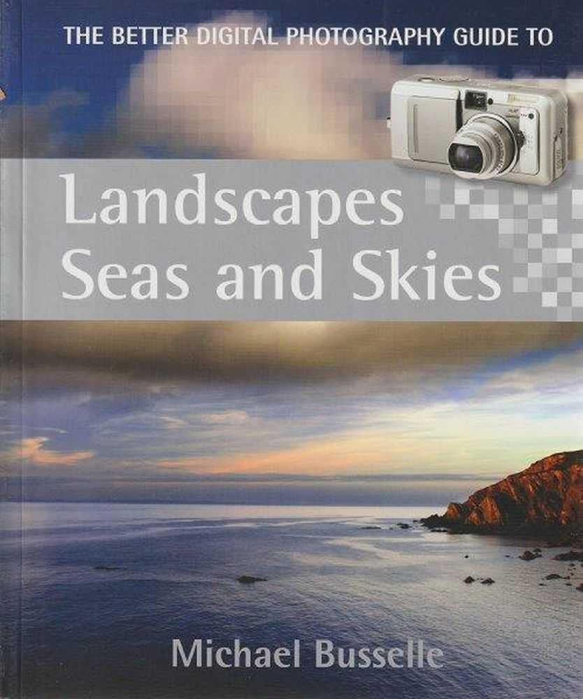 Landscapes Seas And Skies, Michael Busselle