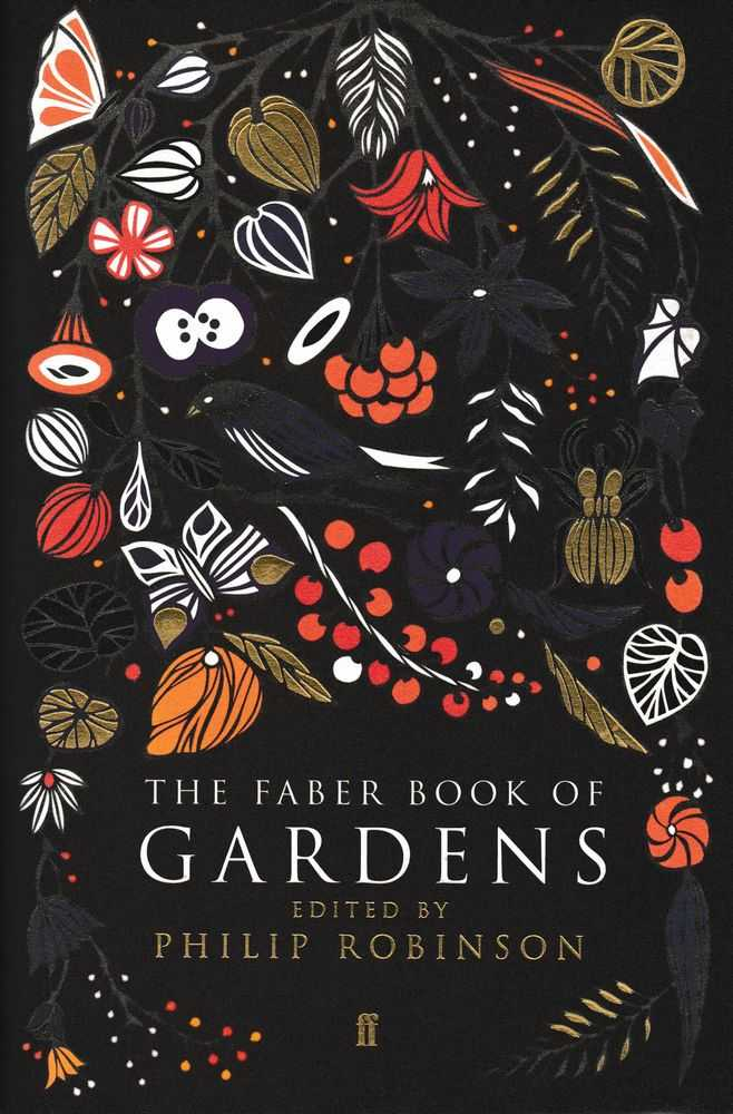 The Faber Book Of Gardens, Philip Robinson [Editor]