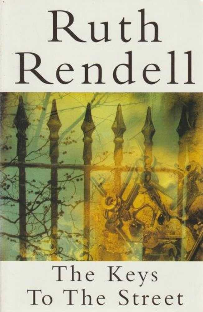 The Keys To The Street, Ruth Rendell