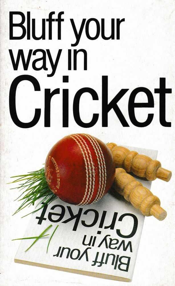 Bluff Your Way In Cricket, Nick Yapp