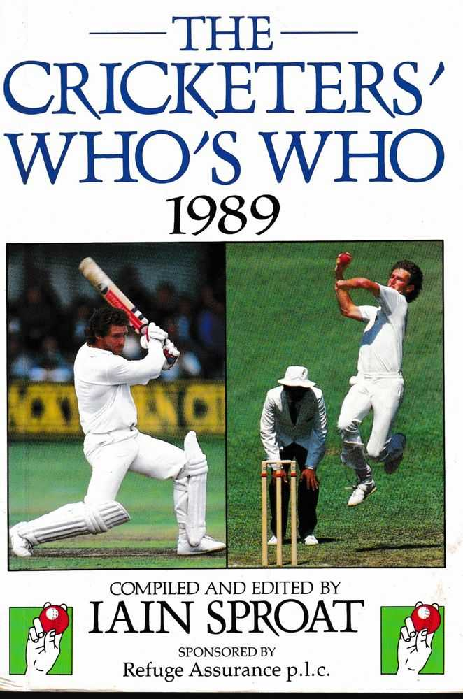 The Cricketers' Who's Who 1989, Iain Sproat [Compiled]