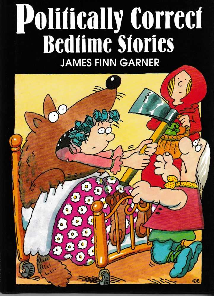 Politically Correct Bedtime Stories, James Finn Garner
