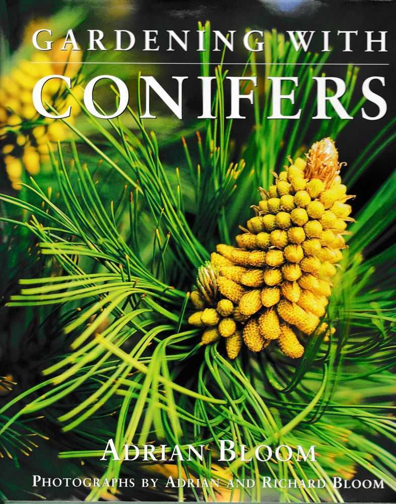 Gardening With Conifers, Adrian Bloom