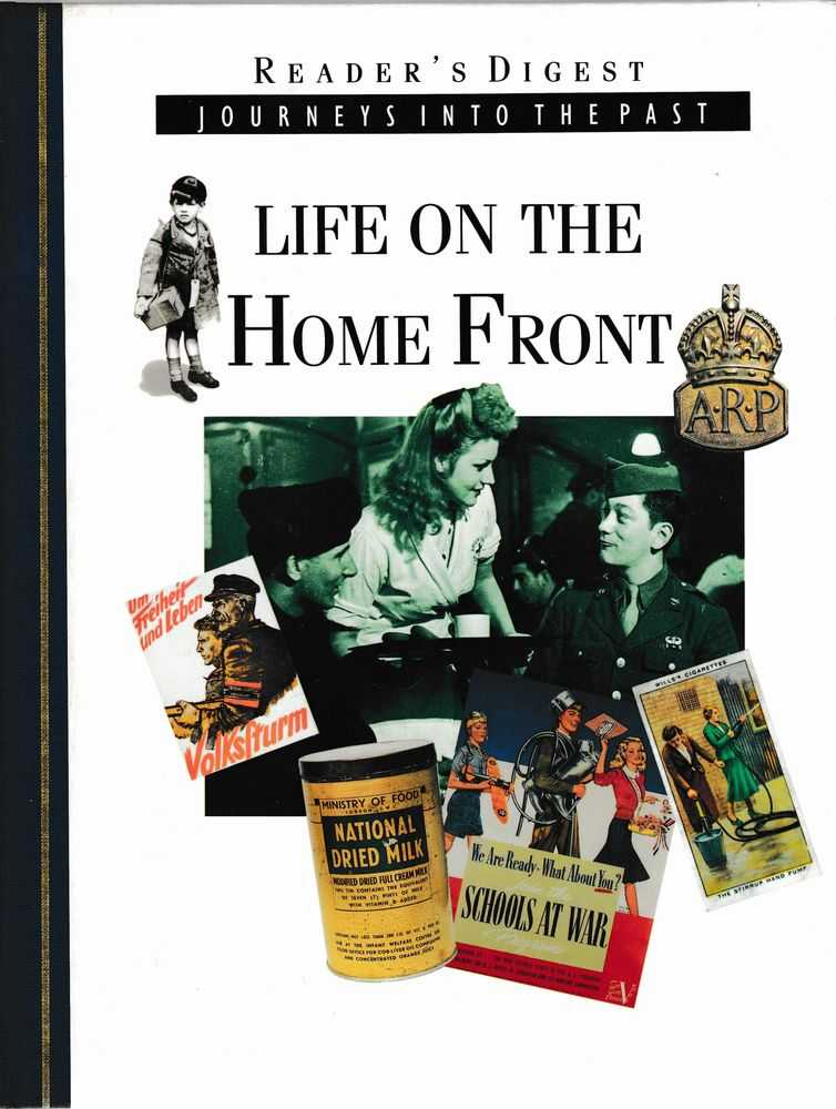 Journeys Into the Past: Life on the Home Front, Reader's Digest