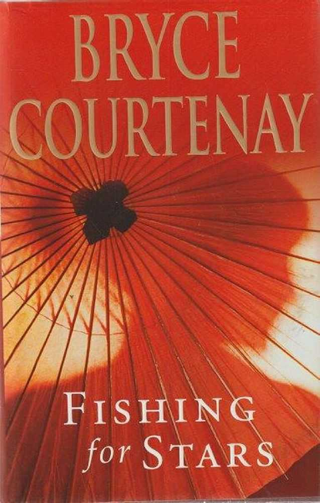 Fishing For Stars, Bryce Courtenay