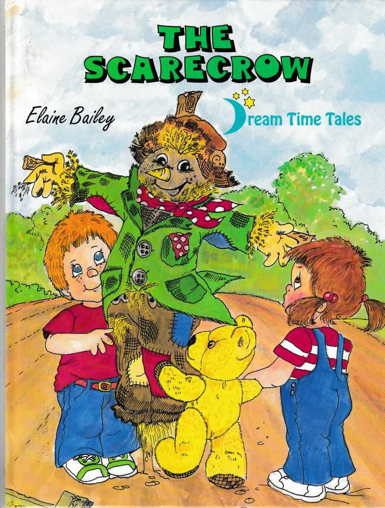 The Scarecrow [Dream Time Tales], Elaine Bailey