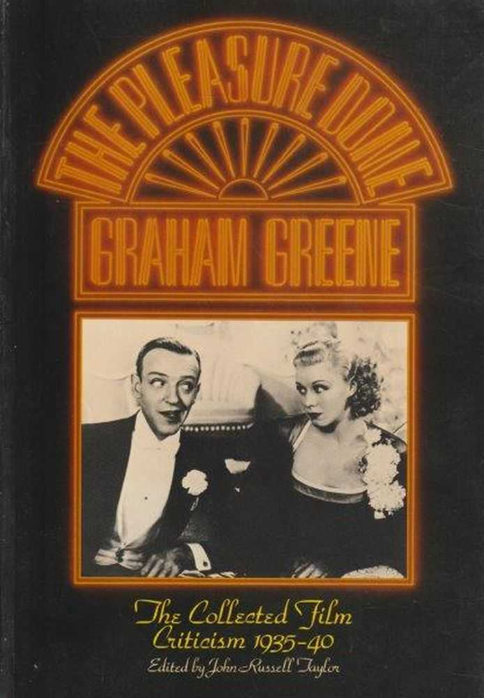 The Pleasure-Dome, Graham Greene