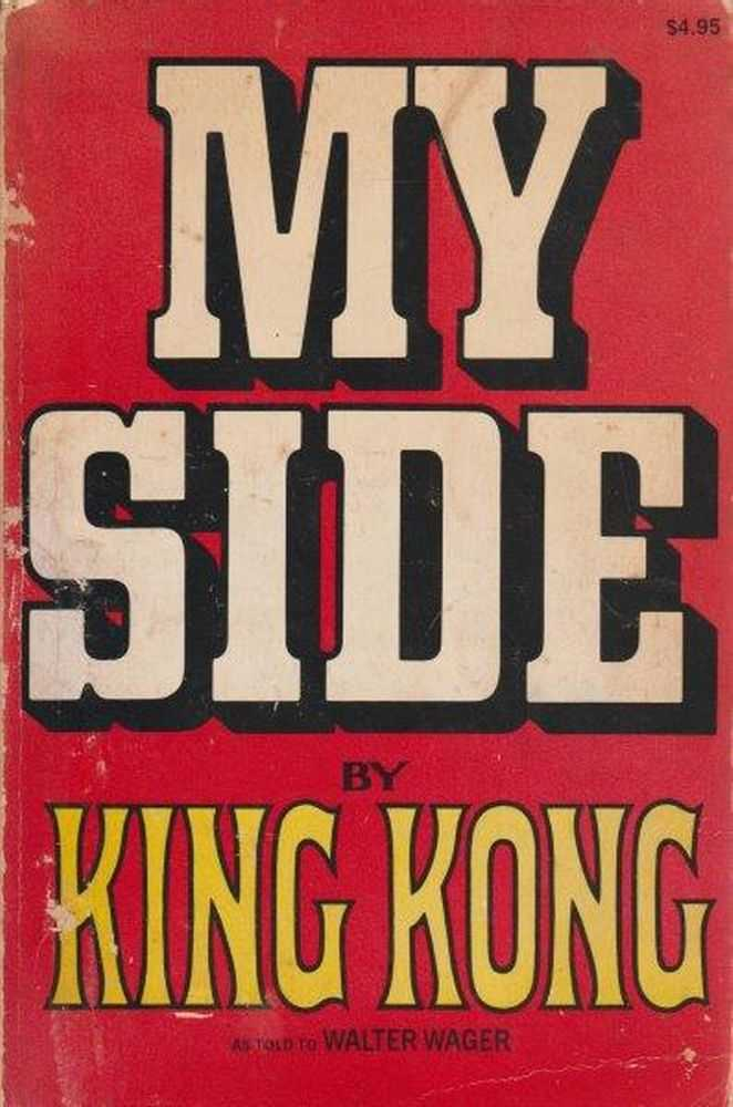 My Side, King Kong - Walter Wager