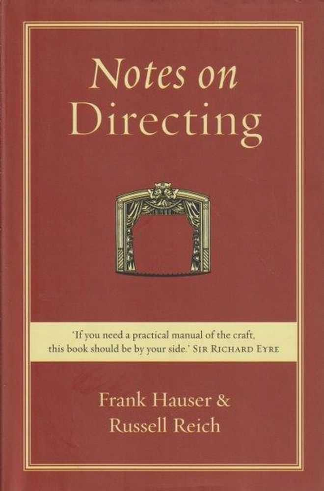 Notes On Directing, Frank Hauser & Russell Reich