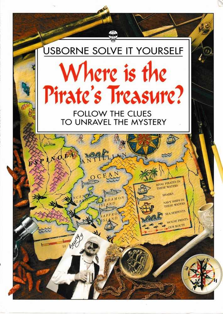 Usborne Solve It Yourself: Where is the Pirate's Treasure? Follow the Clues to Unravel the Mystery, Usborne Publishing