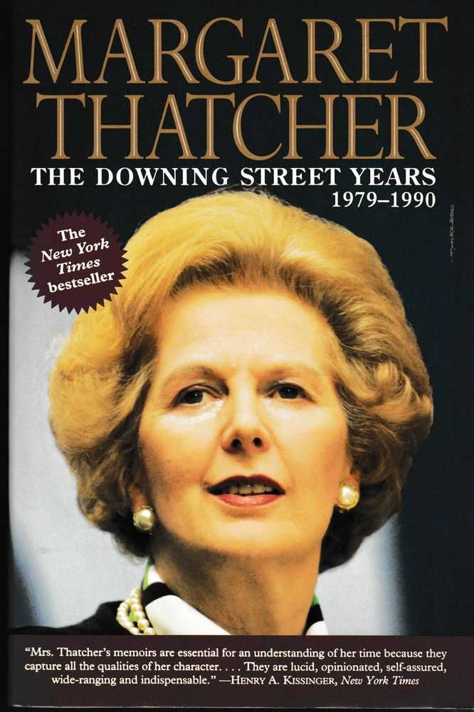 The Downing Street years 1979-1990, Margaret Thatcher