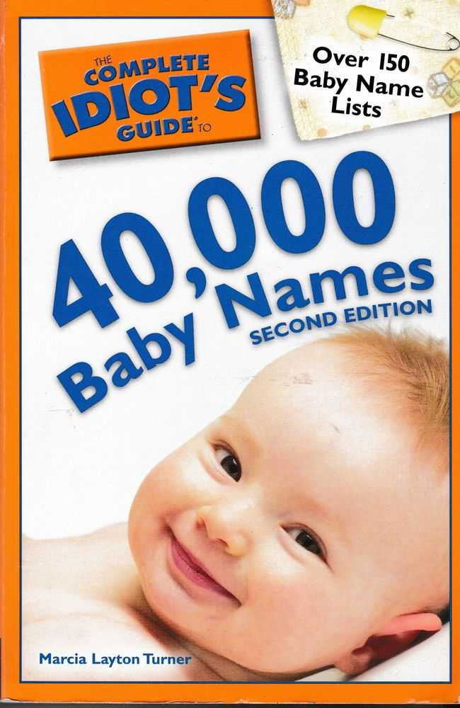 40,000 Baby Names [The Complete Idiot's Guide], Marcia Layton Turner
