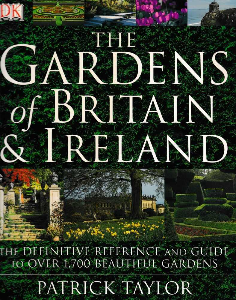 The Gardens of Britain & Ireland, Patrick Taylor