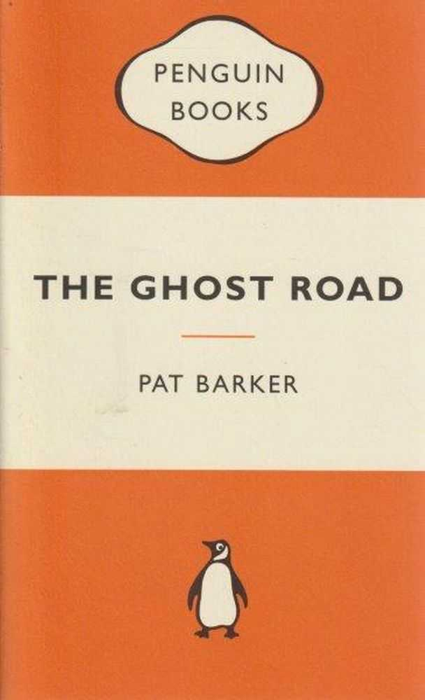 The Ghost Road, Pat Barker