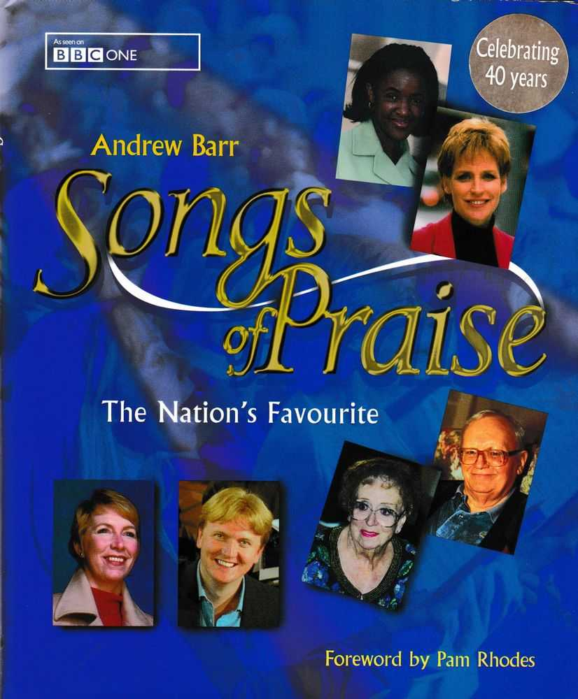 Songs of Praise: The Nations Favourite, Andrew Barr