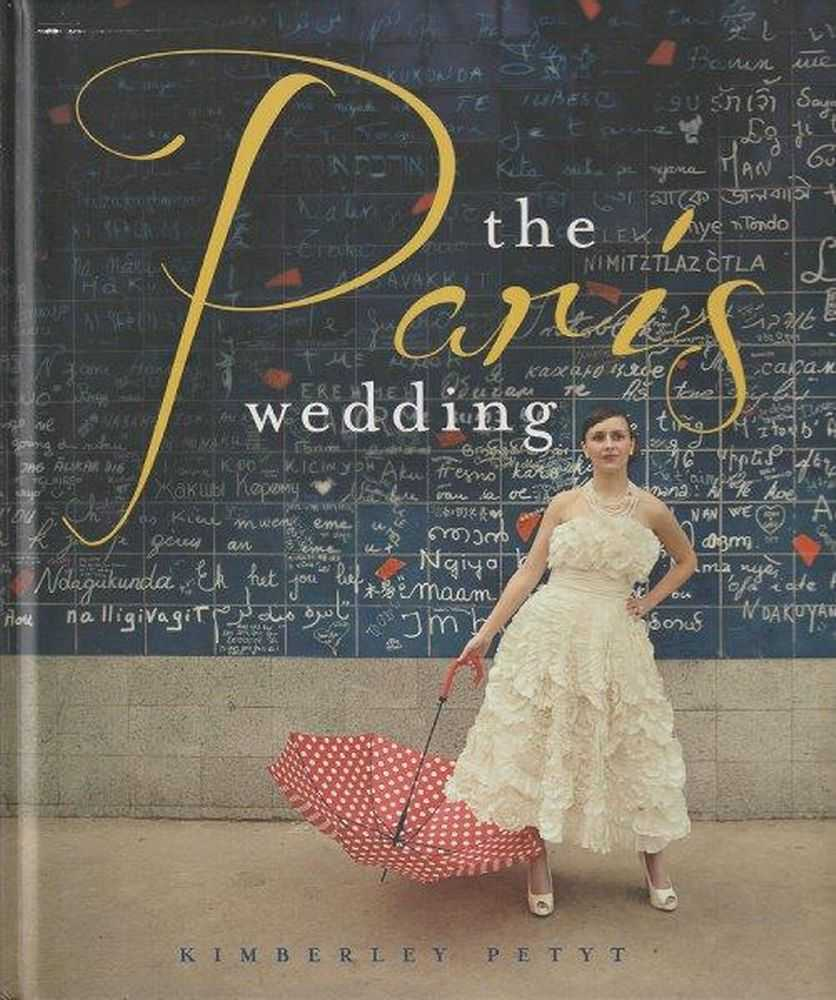 The Paris Wedding, Kimberley Petyt