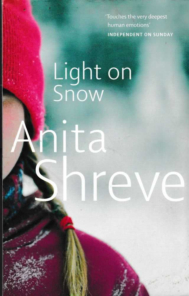 Light on Snow, Anita Shreve