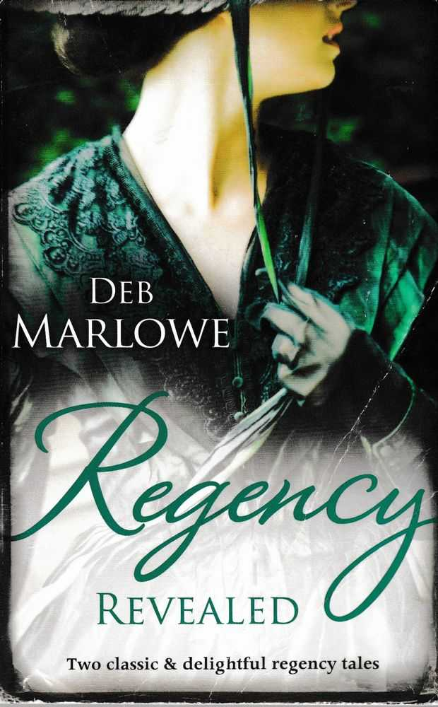 Regency Revealed, Deb Marlowe