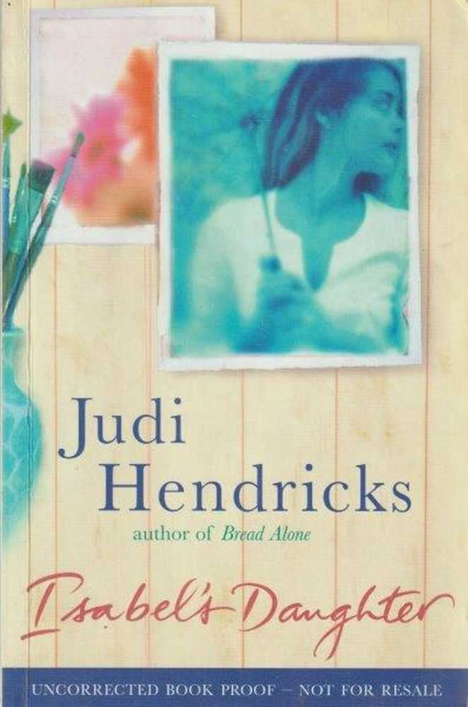 Isabel's Daughter, Judi Hendricks