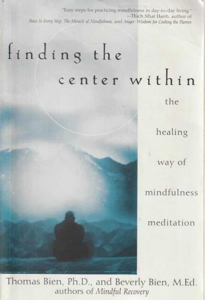 Finding The Center Within, Thomas and Beverly Bien