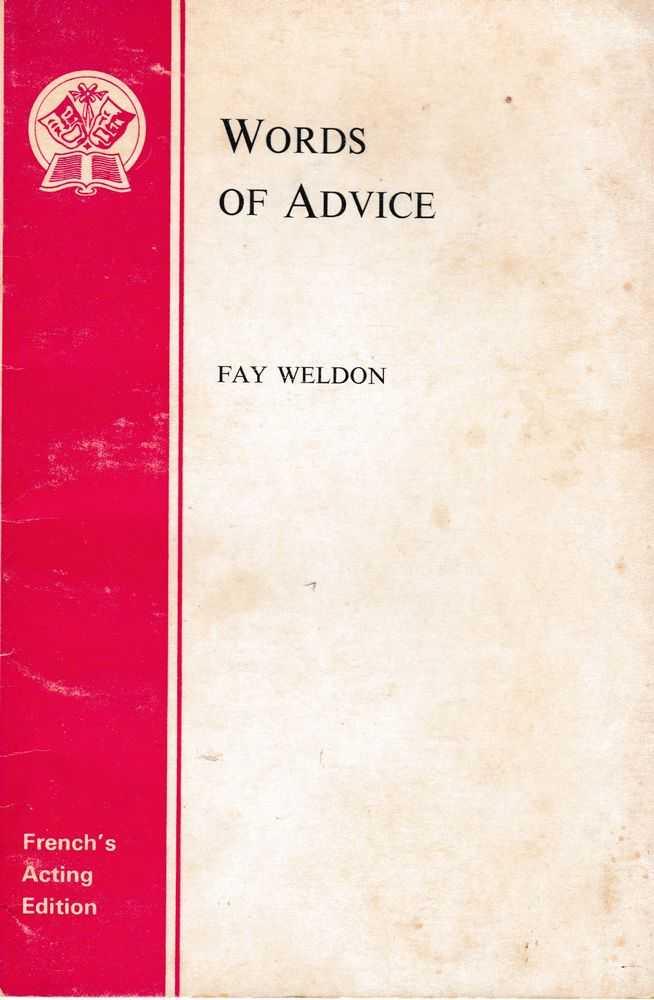 Words of Advice, Fay Weldon