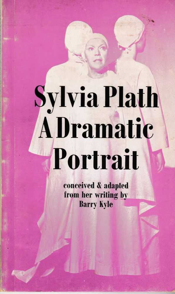 Sylvia Plath: A Dramatic Portrait, Barry Kyle