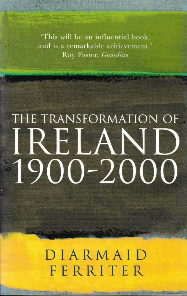 The Transformation of Ireland 1900-2000, Diarmaid Ferriter