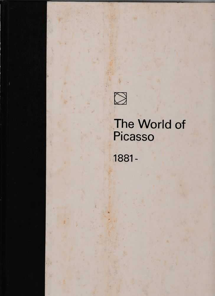 The World of Picasso 1881 -, Lael Wertenbaker and Editors of Time Life