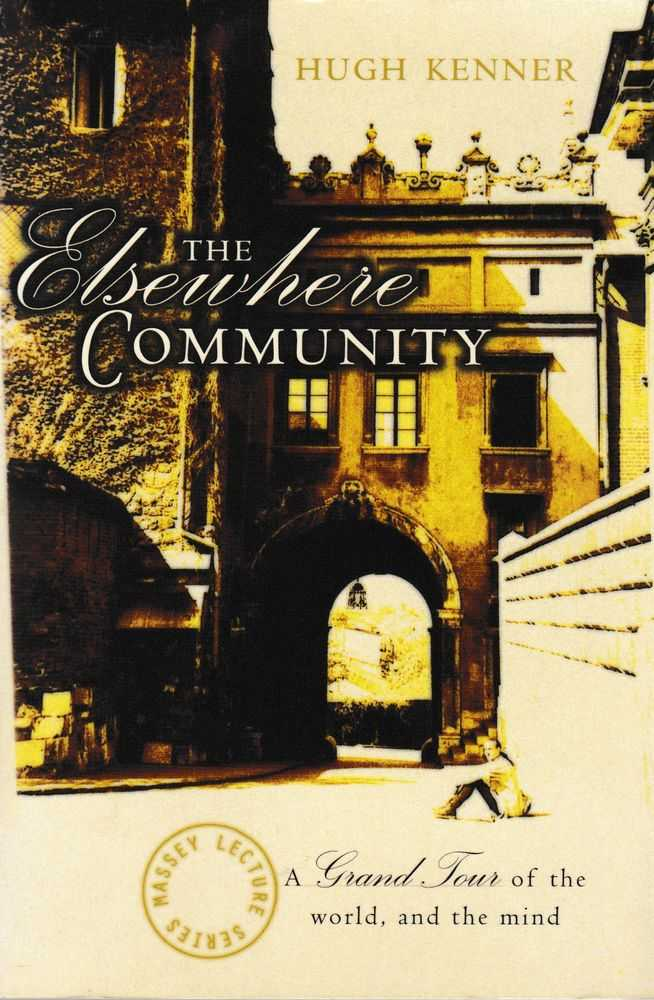 The Elsewhere Community, Hugh Kenner